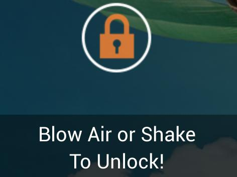blow air or shake to unlock android app