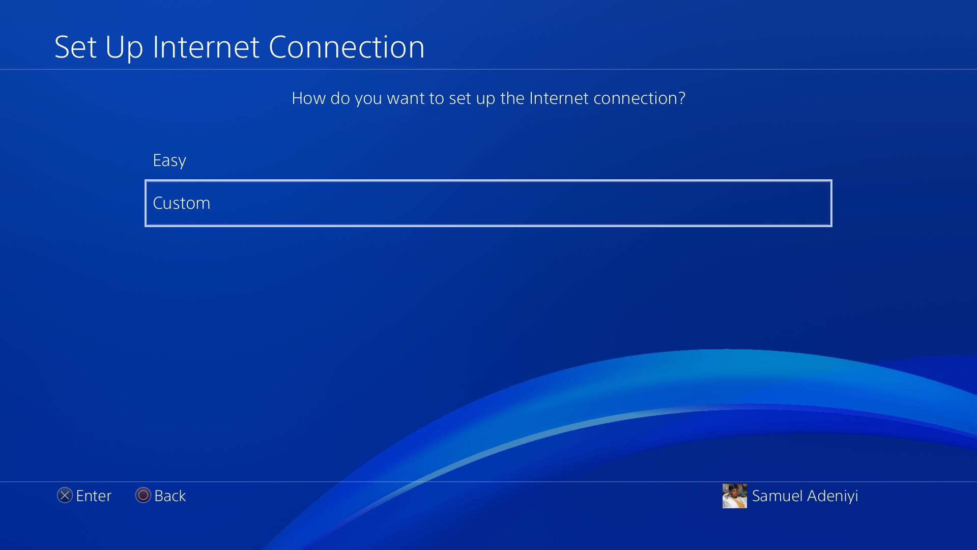 Select custom under internet connection settings