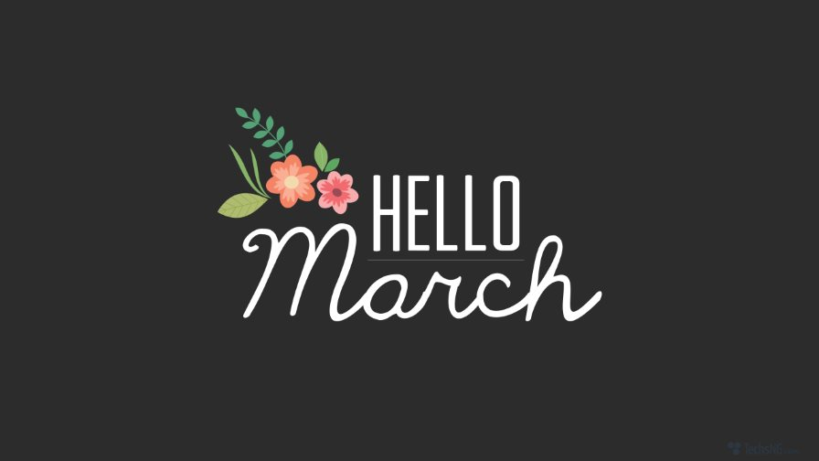 Happy March new month Happy new month 2018